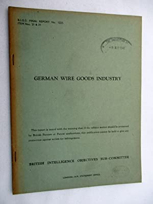 BIOS Final Report No. 1225. GERMAN WIRE GOODS INDUSTRY. British Intelligence Objectives ...