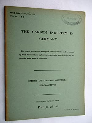 BIOS Final Report No. 1230. THE CARBON INDUSTRY IN GERMANY. British Intelligence Objectives ...