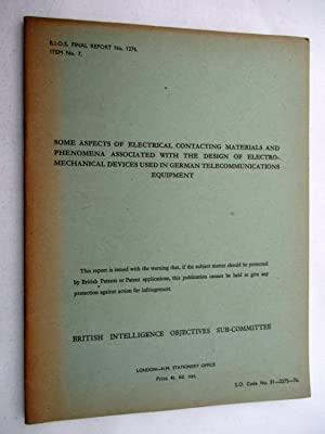 BIOS Final Report No. 1276. SOME ASPECTS OF ELECTRICAL CONTACTING MATERIALS AND PHENOMENA ...