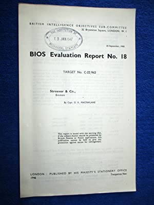 BIOS Evaluation Report No.18. Stroever & Co,: British Intelligence Objectives