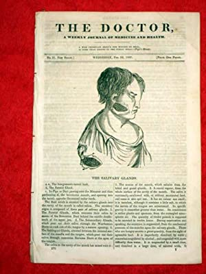 The Doctor. 22 February 1837. A Weekly Journal of Medicine and Health. includes THE SALIVARY GLANDS...