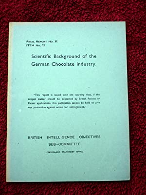 BIOS Final Report No.57. Scientific Background of: British Intelligence Objectives