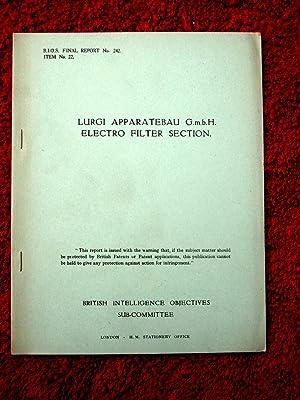 BIOS Final Report No.242. Lurgi Apparatebau G.m.b.H.: British Intelligence Objectives