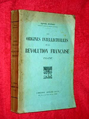 Les Origines Intellectuelles de la Revolution Francaise ( 1715 - 1787 ): Sorel, Albert.