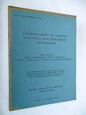 FIAT Final Report No. 294. INTERROGATION OF: Field Information Agency;