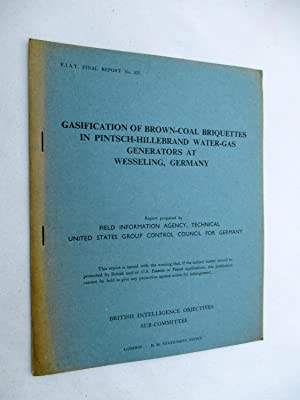 FIAT Final Report No. 425. GASIFICATION OF: Field Information Agency;