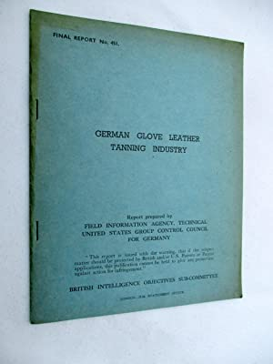 FIAT Final Report No. 451. GERMAN GLOVE: Field Information Agency;