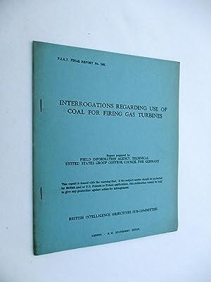 FIAT Final Report No. 508. INTERROGATIONS REGARDING: Field Information Agency;