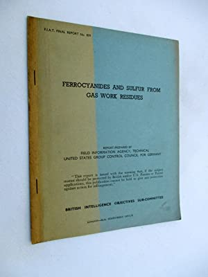 FIAT Final Report No. 809. FERROCYANIDES AND: Field Information Agency;