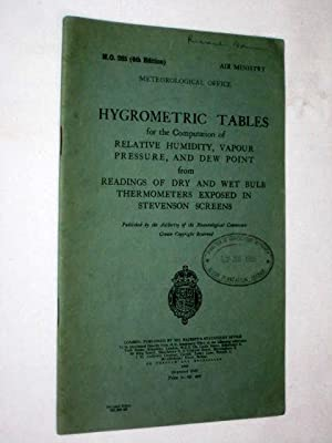 Hygrometric Tables. Air Ministry. M.O. 265 (4th