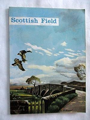 Scottish Field, 1962 April, Magazine. (articles include: Scottish Field,