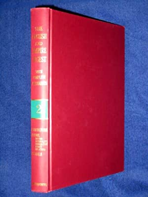 The English and Empire Digest with Complete and Exhaustive Annotations, Replacement Volume 2 1978 ...