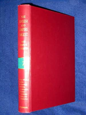 The English and Empire Digest with Complete and Exhaustive Annotations, Replacement Volume 7 1979 ...