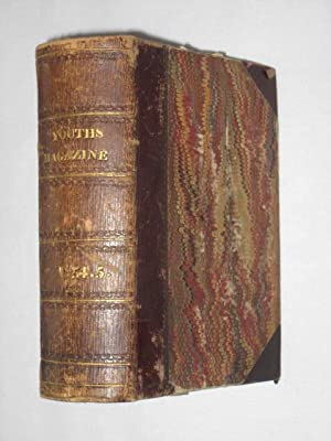 The Youth's Magazine or Evangelical Miscellany for the Year 1854 Vol. IV & 1855 Vol V.