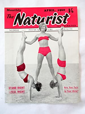 The Naturist. Nudism, Physical Culture, Health. April: Naturist