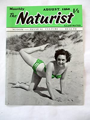 The Naturist. Nudism, Physical Culture, Health. August: Naturist