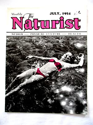 The Naturist. Nudism, Physical Culture, Health. July: Naturist