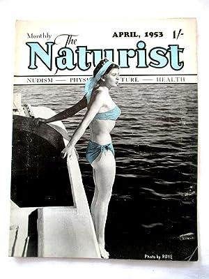 The Naturist. Nudism, Physical Culture, Health. April: Naturist