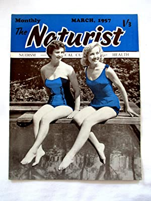 The Naturist. Nudism, Physical Culture, Health. March: Naturist