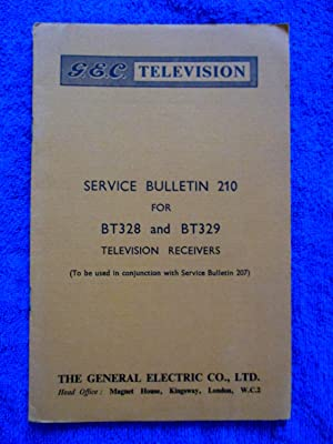 G.E.C. Television Service Bulletin No 210. BT328: GEC, General Electric