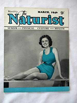 The Naturist. Nudism, Physical Culture, Health. March: The Naturist