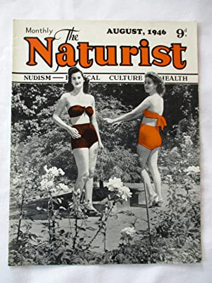 The Naturist. Nudism, Physical Culture, Health. August: The Naturist