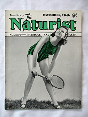 The Naturist. Nudism, Physical Culture, Health. October: The Naturist