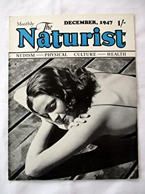 The Naturist. Nudism, Physical Culture, Health. December: The Naturist