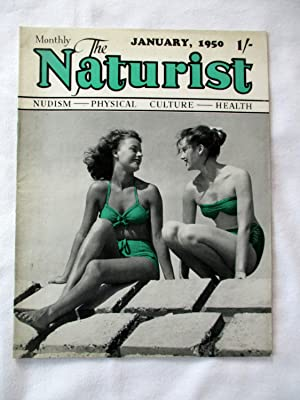 The Naturist. Nudism, Physical Culture, Health. January: The Naturist
