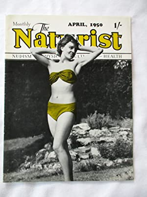 The Naturist. Nudism, Physical Culture, Health. April: The Naturist