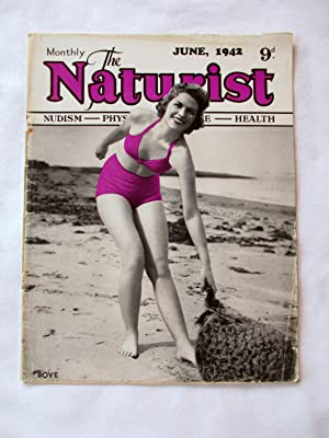 The Naturist. Nudism, Physical Culture, Health. June: The Naturist