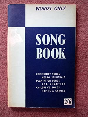 Words Only. Song Book. Community Songs, Negro