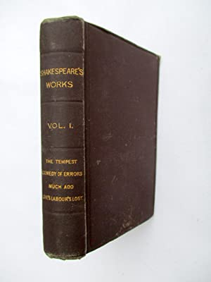 The Works of William Shakespeare. Edited from: Shakespeare, William (or