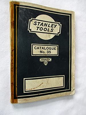 Stanley Tools for Carpenters and Mechanics Catalogue No.35. 1937.
