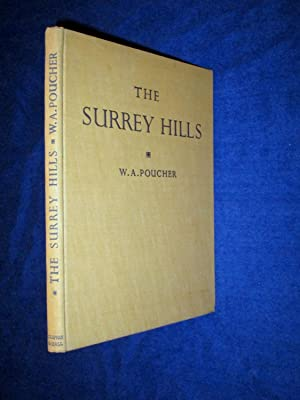 The Surrey Hills. With ninety-eight photographs by: Poucher, W. A.