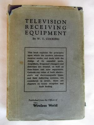 Television Receiving Equipment.: Cocking, W. T.