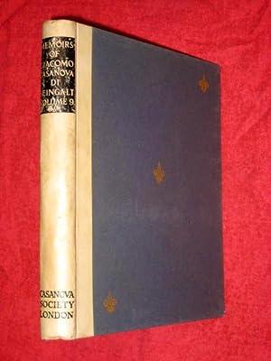 The Memoirs of Giacomo Casanova di Seingalt. Volume 9 only of Twelve Vol Set.: Casanova, Giacomo (...