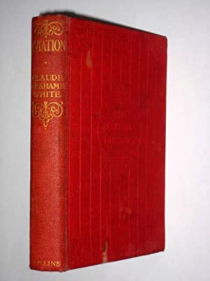 Aviation, in the Nation's Library Series.: Grahame-White, Claude.