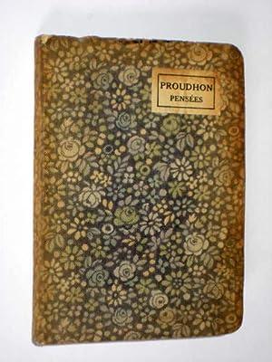 Pensees Sociales et Morales. Bibliotheque Miniature.: Proudhon, P.-J.