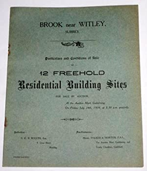 BROOK near WITLEY, between Godalming and Haslemere, Surrey, 1908, 12 Freehold Residential Building ...
