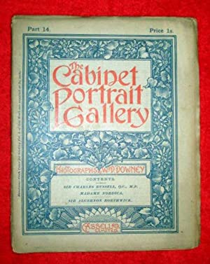 The Cabinet Portrait Gallery. Part 14. Sir Charles Russell, Madame Nordica, Sir Algernon Borthwick....