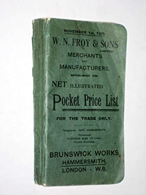 W. N. Froy & Sons Ltd, Merchants and Manufacturers, November 1st 1929 Illustrated Pocket Price Li...