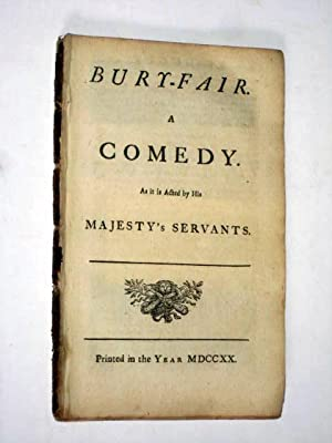Bury-Fair a Comedy as it is Acted by His Majesty's Servants.: Shadwell, Thomas.