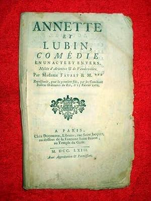 ANNETTE et LUBIN, Comédie en un acte et en vers libres. Mêlée d'Ariettes &...