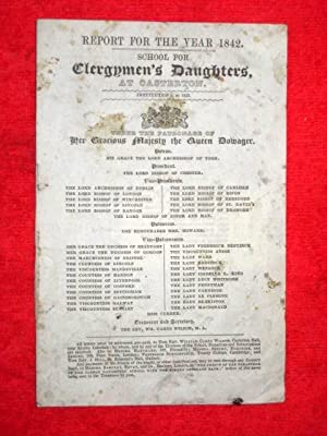 Report for the Year 1842 School for Clergymen's Daughters at Casterton.: Casterton School.