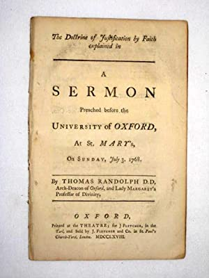 The Doctrine of Justification By Faith Explained in A Sermon Preach'd before the University of...