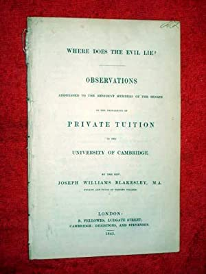 Where Does the Evil Lie ? Observations on the Prevalence of PRIVATE TUITION in the University of ...