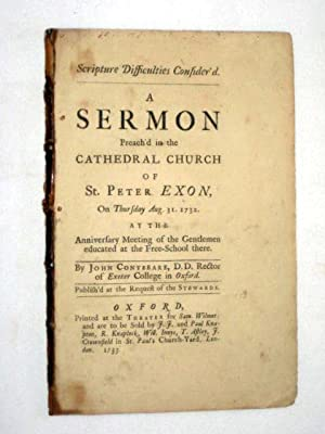 A Sermon Preach'd in the Cathedral Church of St. Peter Exon on Thursday Aug 31 1732 at the ...