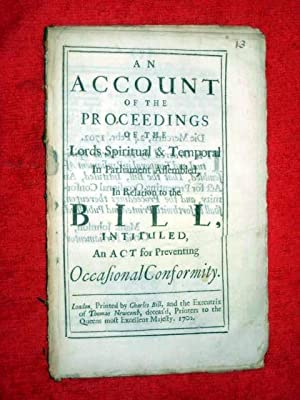 An Account of The Proceedings of the Lords Spiritual and Temporal in Parliament Assembled in ...