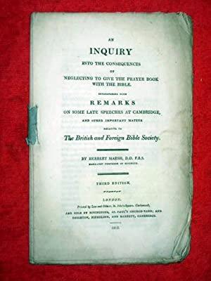 An Inquiry Into the Consequences of Neglecting to Give the Prayer-Book With the Bible (Volume 01); ...